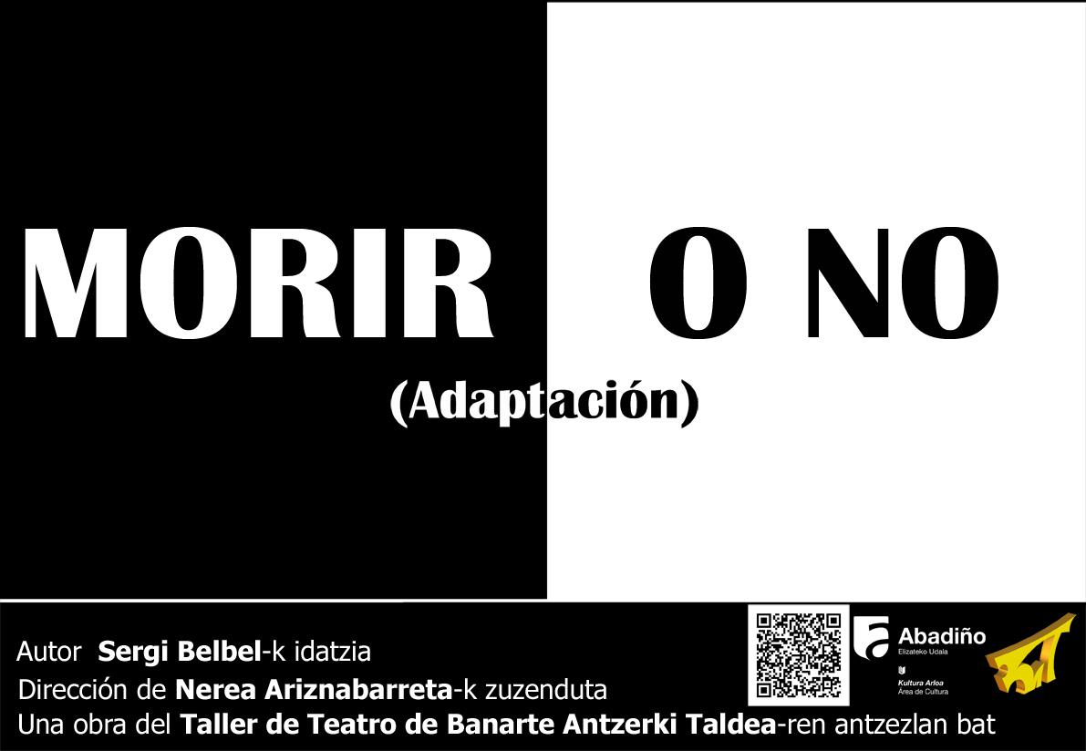 Morir o no (Adaptación)