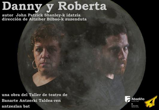 Danny y Roberta.